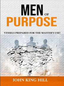 Men of Purpose: Vessels Prepared for the Master's use