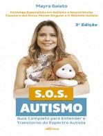 S.O.S. Autismo: Guia completo para entender o transtorno do espectro autista