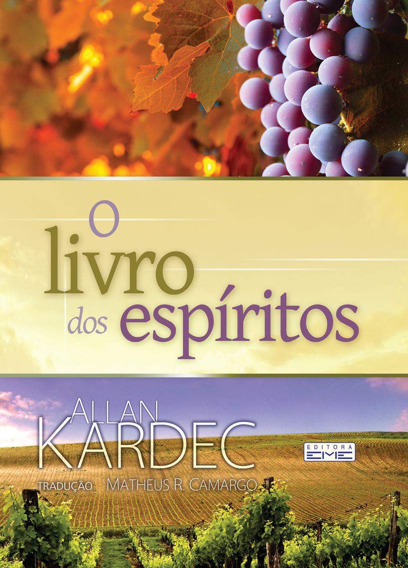 Leia O livro dos espíritos de Allan Kardec online   Livros   Teste grátis por 30 dias   Scribd