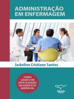 Administração em Enfermagem: como lidar com dificuldades no exercício gerencial