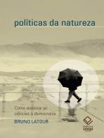 Políticas da natureza
