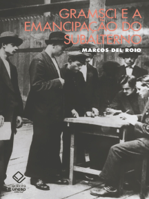 Gramsci e a emancipação do subalterno