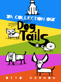 A Collection of Dog Tails