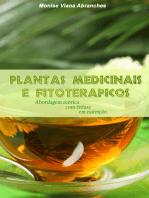 Plantas Medicinais e Fitoterápicos: abordagem teórica com ênfase em nutrição