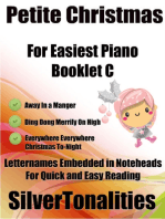 Petite Christmas Booklet C - For Beginner and Novice Pianists Away In a Manger Ding Dong Merrily On High Everywhere Everywhere Christmas Tonight Letter Names Embedded In Noteheads for Quick and Easy Reading