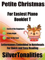 Petite Christmas Booklet T - For Beginner and Novice Pianists Carol of the Bagpipers O Holy Night Star of the East Letter Names Embedded In Noteheads for Quick and Easy Reading
