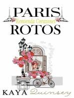 París Remienda Corazones Rotos