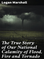 The True Story of Our National Calamity of Flood, Fire and Tornado