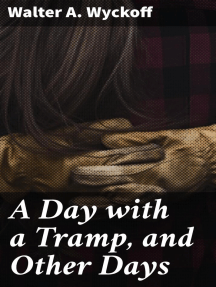 A Day with a Tramp, and Other Days