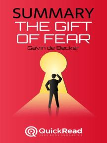"Summary of ""The Gift of Fear"" by Gavin de Becker"
