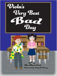 Viola's Very Best Bad Day