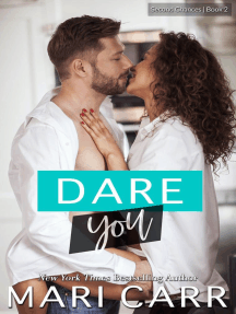 Dare You: Second Chances, #2