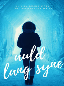 Auld Lang Syne: Christmas Eve, #1