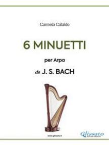 6 Minuetti per Arpa (da Bach)