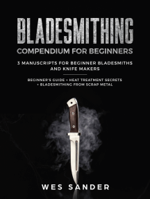 Bladesmithing Compendium for Beginners: 3 Manuscripts for Beginner Bladesmiths and Knife Makers