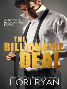 The Billionaire Deal: Sutton Billionaires, #1