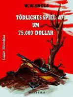 Tödliches Spiel um 75000 Dollar