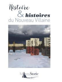 Histoire & histoires du Nouveau Villaine