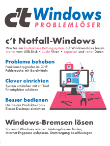c't Windows (2019): Der Problemlöser mit dem c't-Notfall-Windows in der brandneuen 2020er-Version: Wie Sie ein kostenloses Rettungssystem auf Windows-Basis bauen - startet vom USB-Stick • sucht Viren • repariert und rettet Daten.