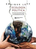 Ecología política: De la deconstrucción del capital a la territorialización de la vida