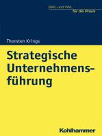 Strategische Unternehmensführung: Von der Analyse zur Implementierung