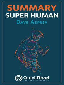 """Summary of """"Super Human"""" by Dave Asprey"""