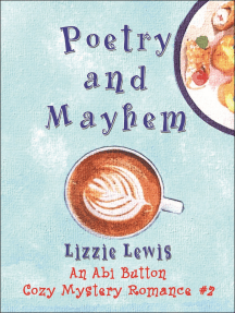 Poetry and Mayhem: An Abi Button Cozy Mystery Romance #2