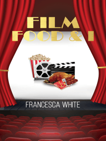 Film Food and I