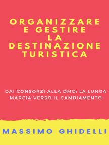 Organizzare e gestire la destinazione turistica