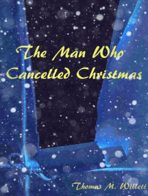 The Man Who Cancelled Christmas