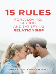 15 Rules For a Loving, Lasting, and Satisfying Relationship