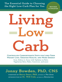 Living Low Carb: Revised & Updated Edition: The Essential Guide to Choosing the Right Low-Carb Plan for You
