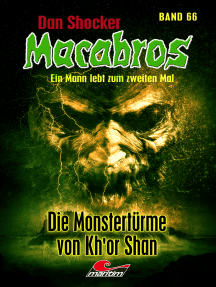 Dan Shocker's Macabros 66: Die Monstertürme von Kh'or Shan (4. Teil des Kh'or-Shan-Zyklus)