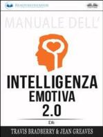 Manuale Dell'Intelligenza Emotiva 2.0 Di Travis Bradberry, Jean Greaves, Patrick Lencion