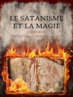 Le Satanisme et la magie