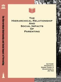 The Hierarchical Relationship and Social Impact of Parenting