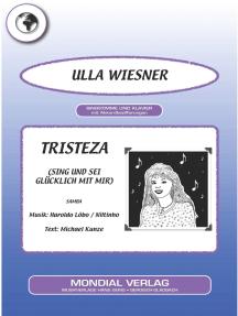 Tristeza: Sing und sei glücklich mit mir