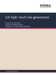 Ich hab' noch nie gewonnen: as performed by Paul Schröder, Single Songbook