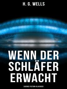 Wenn der Schläfer erwacht (Science-Fiction-Klassiker)