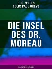 Die Insel des Dr. Moreau (Science-Fiction-Klassiker)