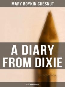 A Diary From Dixie (Civil War Memoir)