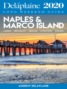 Naples & Marco Island: The Delaplaine 2020 Long Weekend Guide