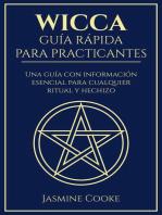 Wicca - Guía Rápida para Practicantes: Una Guía con Información Esencial para Cualquier Ritual y Hechizo