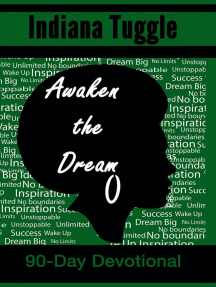 Awaken the Dream: 90-Day Devotional