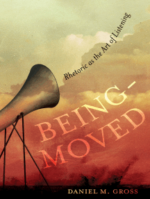 Being-Moved: Rhetoric as the Art of Listening
