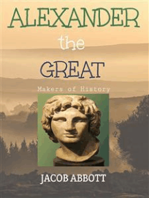 Alexander the Great / Makers of History