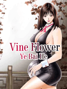 Vine Flower: Volume 1