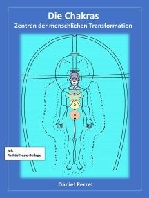 Chakras: Zentren der menschlichen Transformation