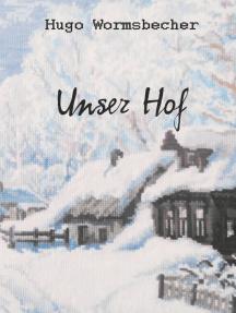 Unser Hof: Novelle