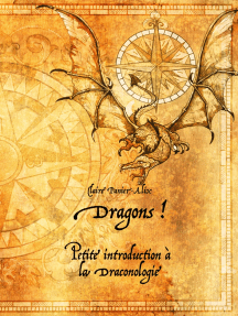 Dragons !: Petite introduction à la draconologie